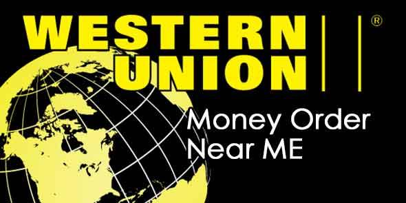 Western Union Money Order Near Me [Local Money Order Finder]